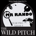 mr rando must die