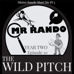 wild pitch podcast mister rando