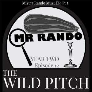 Mister Rando Must Die