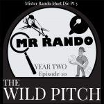 wild pitch podcast mister rando